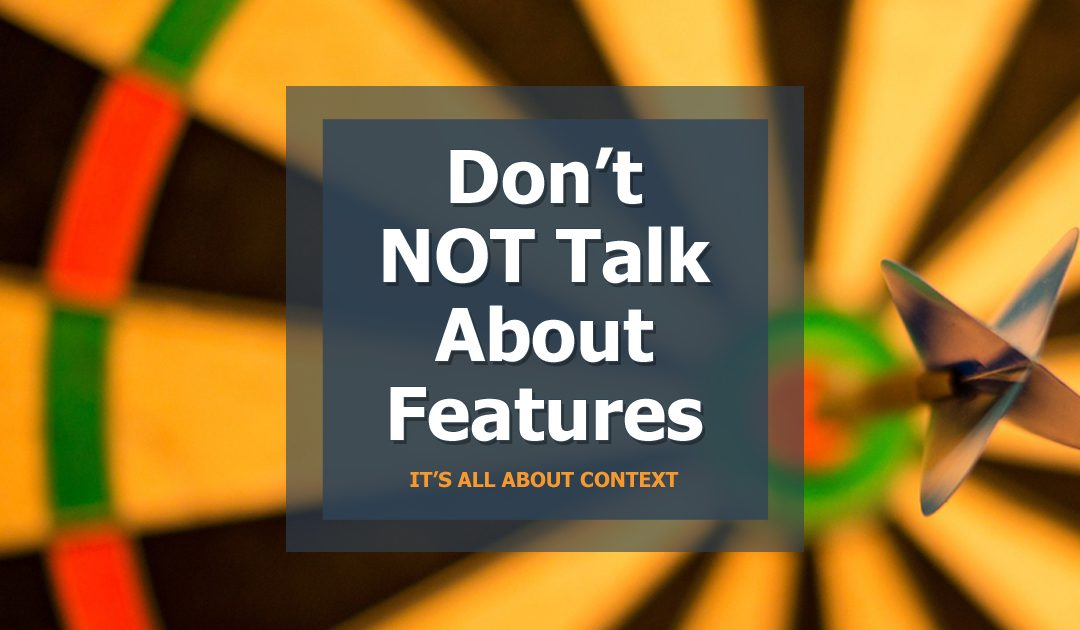 Nailing your Feature Messaging: It's all about Context